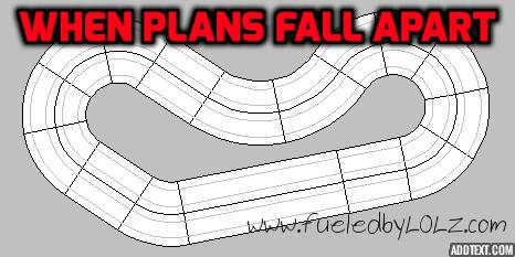 When Plans Fall Apart