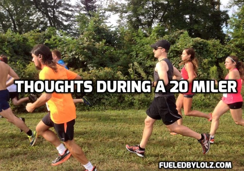 Thoughts during a 20 miler