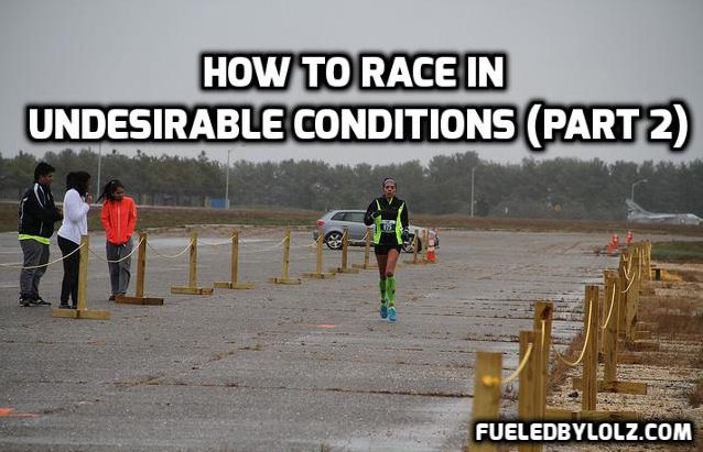 Racing In Undesirable Conditions (Part2)
