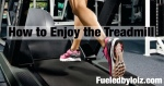 I Don't Hate the Treadmill