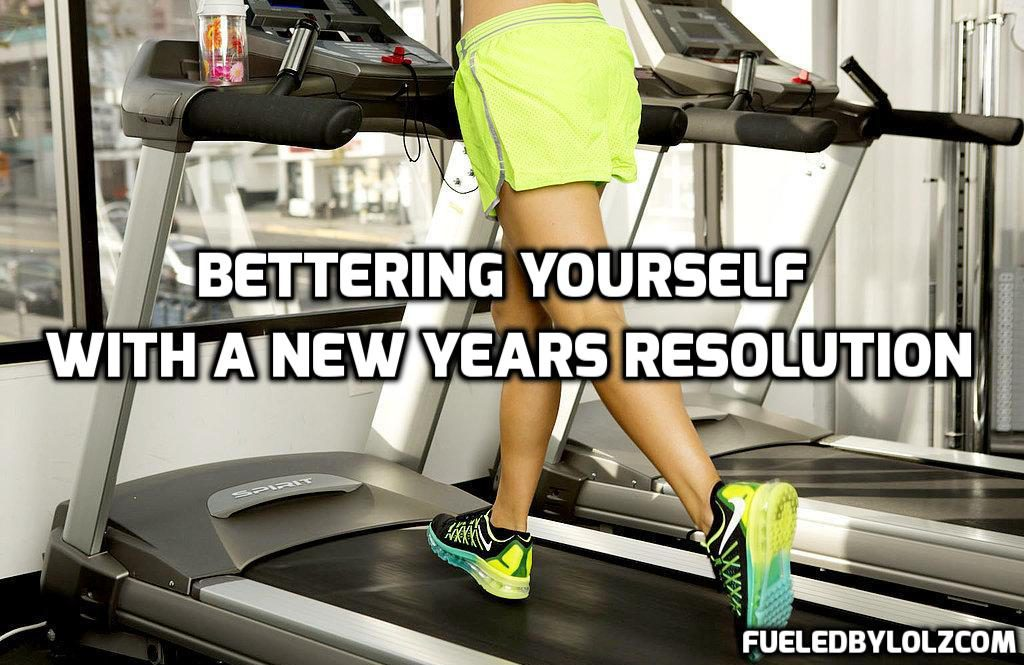 Bettering Yourself with a New Years Resolution