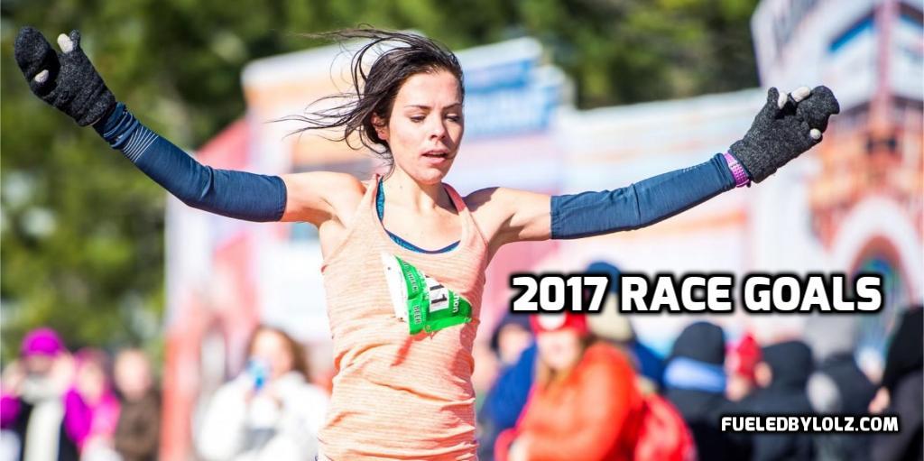 2017 Race Goals