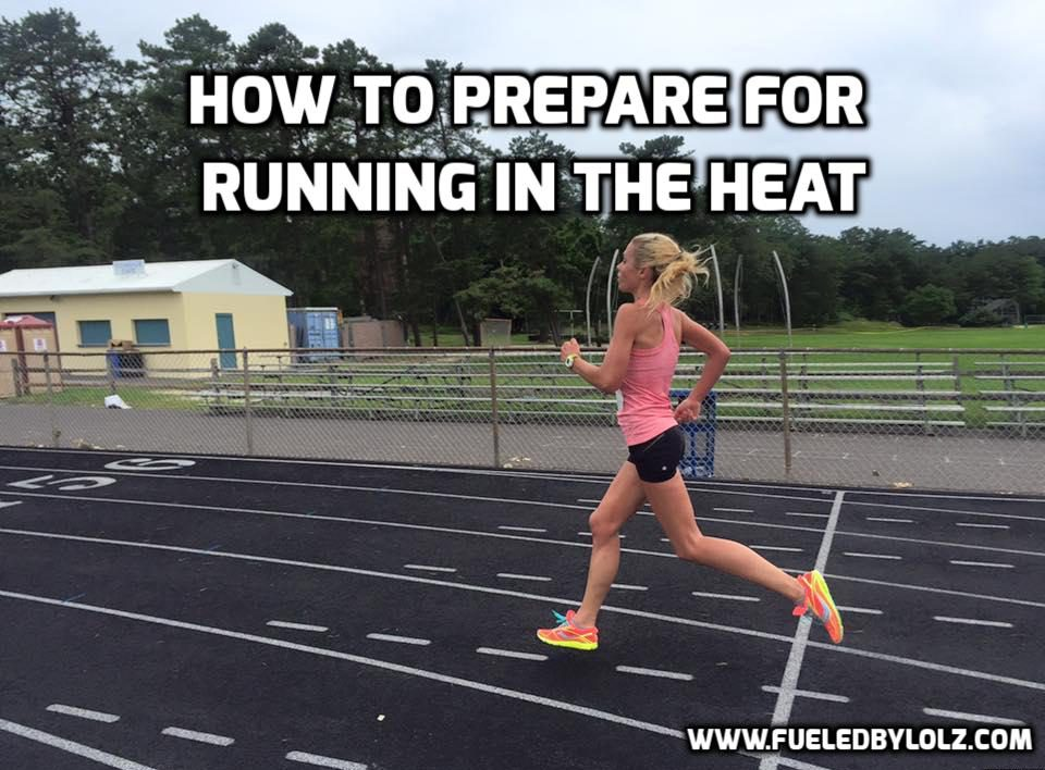 How to Prepare for Running in the Heat