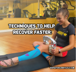 Techniques to Help RecoverFaster: