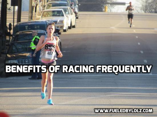 Benefits of Racing Frequently