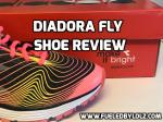 Diadora Fly Shoe Review